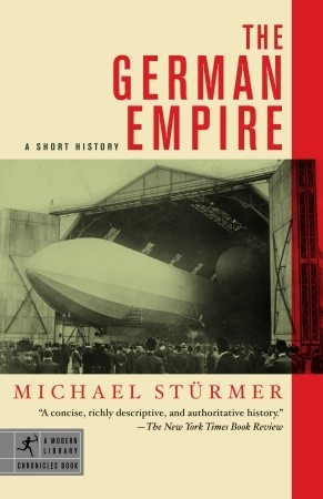 The German Empire by Michael Stürmer