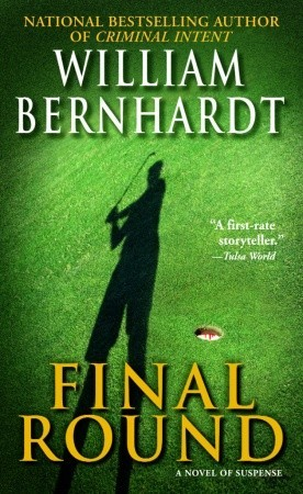 Final Round by William Bernhardt