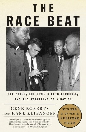 The Race Beat by Gene Roberts