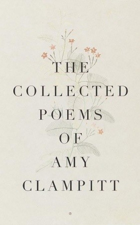 The Collected Poems of Amy Clampitt