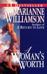 Woman's Worth by Marianne Williamson