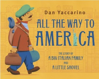 All the Way to America by Dan Yaccarino