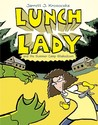Lunch Lady and the Summer Camp Shakedown (Lunch Lady, #4)