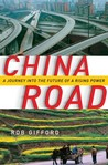China Road by Rob Gifford