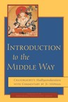 Introduction to the Middle Way by Candrakīrti