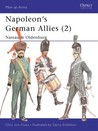 Napoleon's German Allies (2): Nassau and Oldenburg (Men at Arms Series, 43)