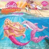 Barbie in a Mermaid Tale: A Storybook (Barbie)