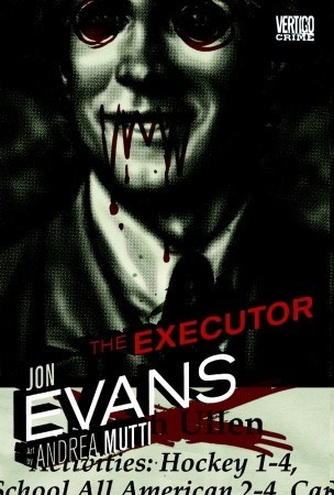The Executor by Jon Evans