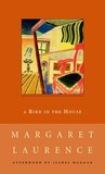 A Bird in the House by Margaret Laurence