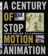 A Century of Stop-Motion Animation: From Melies to Aardman