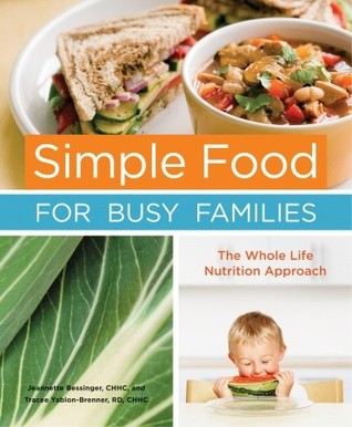 Simple Food for Busy Families by Jeannette Bessinger
