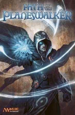 Path of the Planeswalker: A Magic: The Gathering Graphic ... Planeswalker Anthology