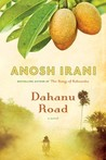 Dahanu Road: A novel