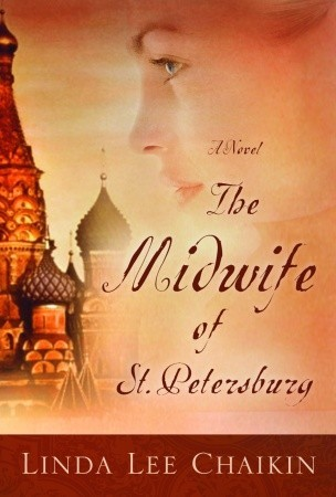 The Midwife of St. Petersburg by Linda Lee Chaikin