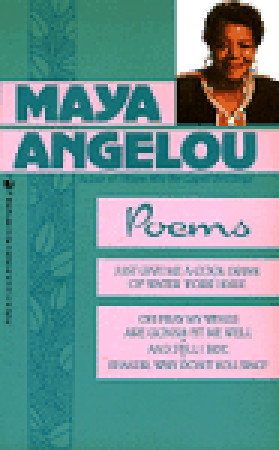 Poems by Maya Angelou