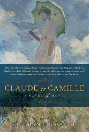 Claude &amp; Camille: A Novel of Monet