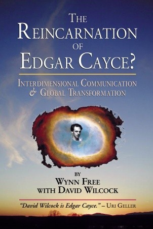 The Reincarnation of Edgar Cayce? by Wynn Free
