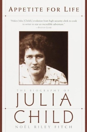 Appetite for Life by Noël Riley Fitch