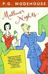 Mulliner Nights by P.G. Wodehouse