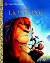 The Lion King: A little Golden Book