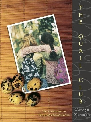 The Quail Club by Carolyn Marsden