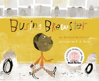 Busing Brewster by Richard Michelson
