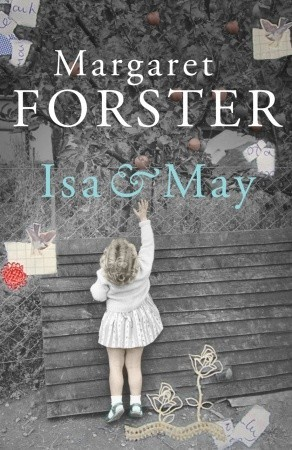 Isa & May by Margaret Forster