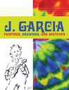 J. Garcia: Paintings, Drawings, and Sketches