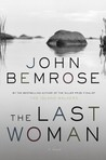 The Last Woman by John Bemrose