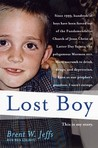 Lost Boy by Brent W. Jeffs