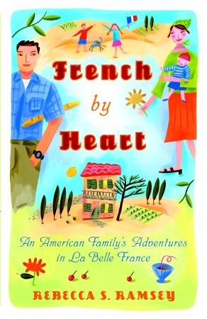 French By Heart by Rebecca S. Ramsey