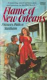 The Flame of New Orleans by Frances Patton Statham