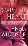 Captive Heart (The Dark Crescent Sisterhood, #6)