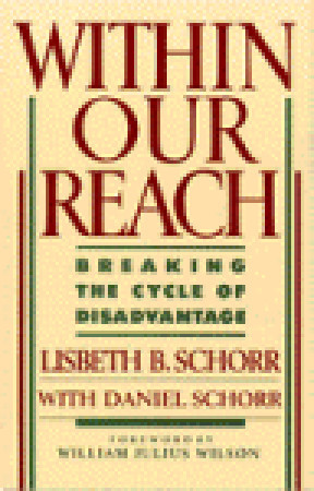 Within Our Reach by Lisbeth B. Schorr