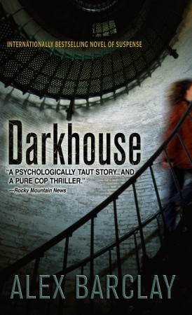 Darkhouse by Alex Barclay