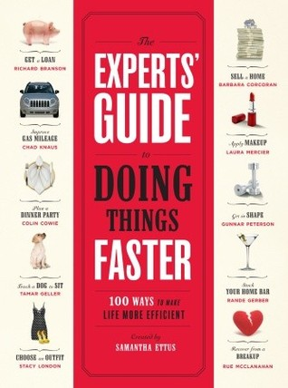 The Experts' Guide to Doing Things Faster by Samantha Ettus