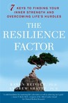 The Resilience Factor: 7 Keys to  Finding Your Inner Strength and Overcoming Life's Hurdles