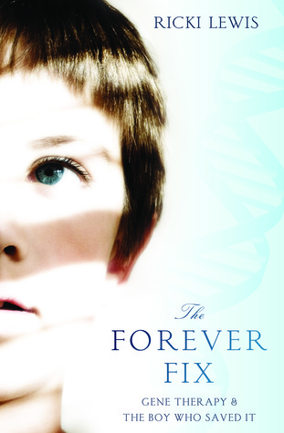 The Forever Fix by Ricki Lewis