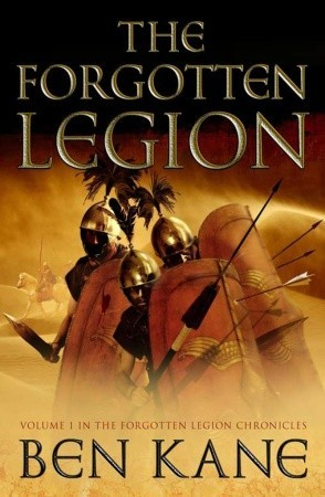 The Forgotten Legion by Ben Kane