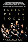 Inside Delta Force: The Story of America's Elite Counterterrorist Unit
