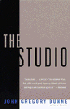 The Studio by John Gregory Dunne