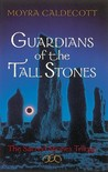 Guardians of the Tall Stones