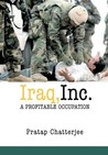 Iraq, Inc.: A Profitable Occupation