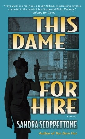 This Dame for Hire Faye Quick 1