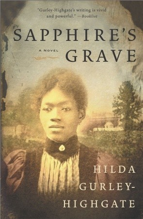 Sapphire's Grave by Hilda Gurley-Highgate
