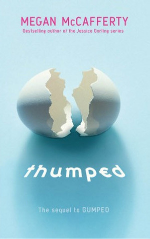 Thumped by Megan McCafferty