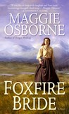 Foxfire Bride by Maggie Osborne