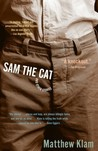 Sam the Cat by Matthew Klam