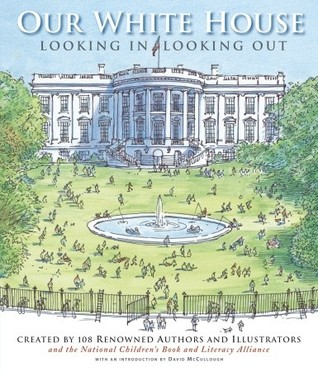 Our White House by National Children's Book & ...