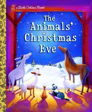 The Animals' Christmas Eve by Gale Wiersum